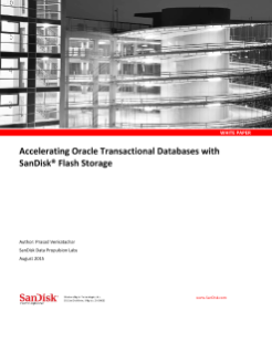 Accelerating Oracle Transactional Databases with SanDisk<sup>®</sup>  Flash Storage