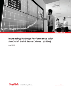 Increasing Hadoop Performance with SanDisk SSDs
